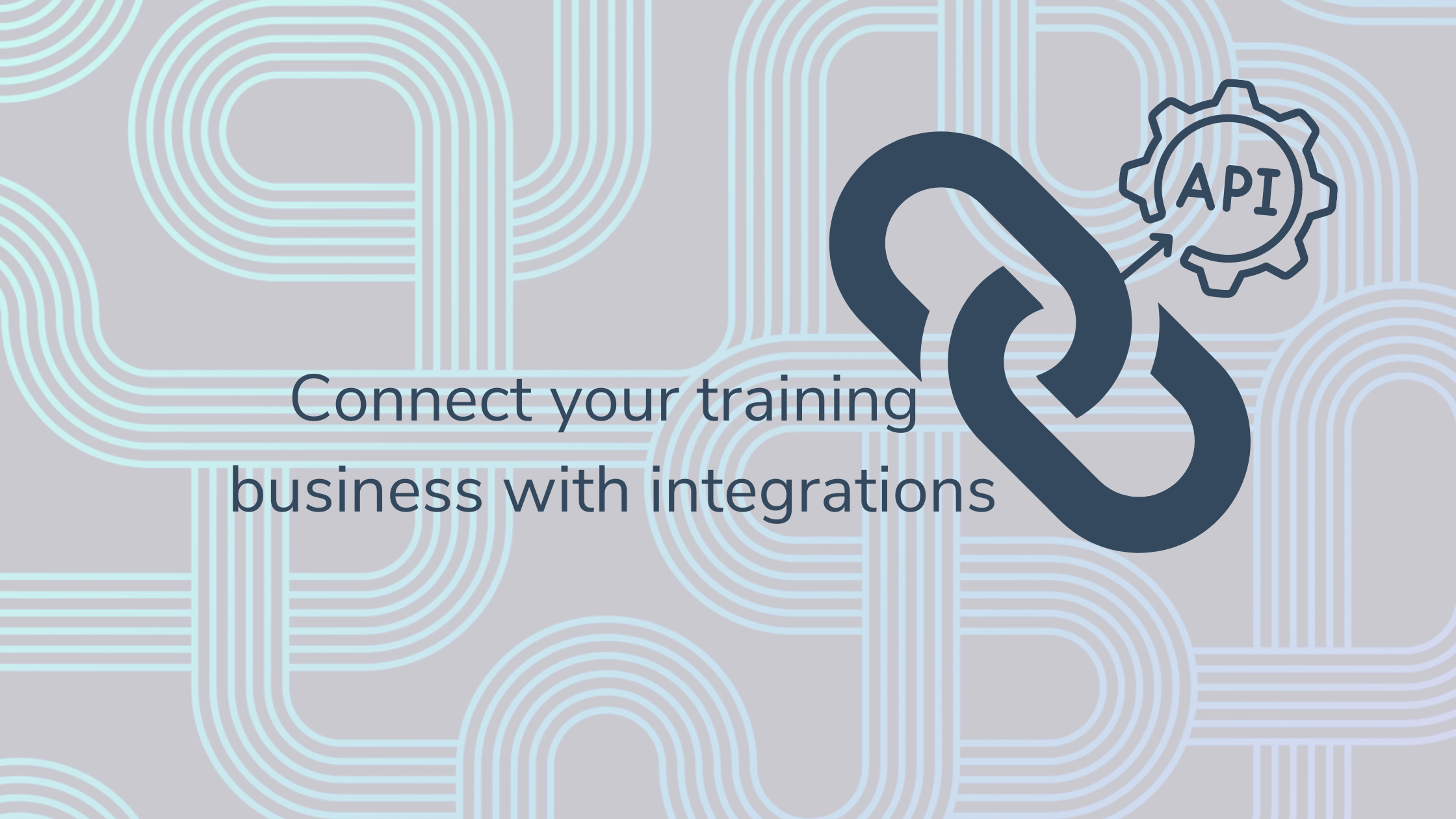 Connect your training business with integrations